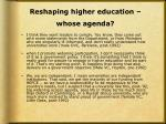 reshaping higher education whose agenda3