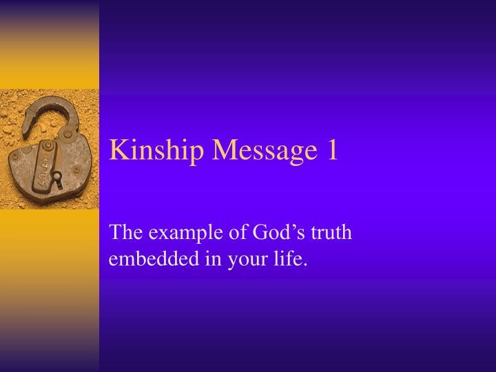 kinship message 1 n.
