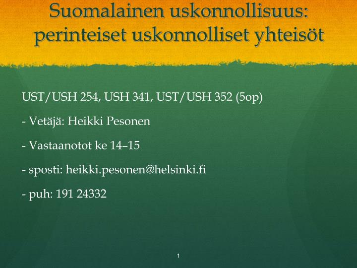 suomalainen uskonnollisuus perinteiset uskonnolliset yhteis t n.