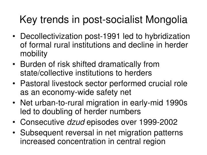 Key trends in post socialist mongolia