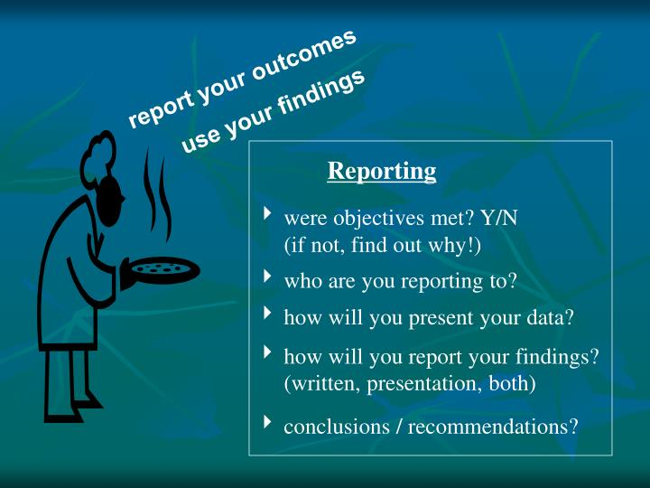 report your outcomes