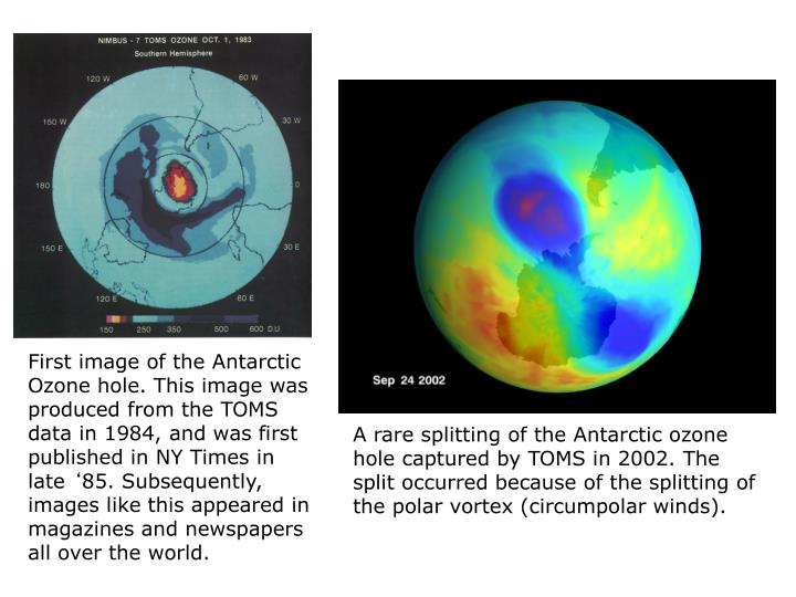 First image of the Antarctic Ozone hole. This image was produced from the TOMS data in 1984, and was...