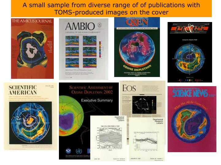 A small sample from diverse range of of publications with TOMS-produced images on the cover