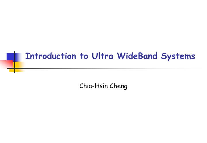 introduction to ultra wideband systems n.