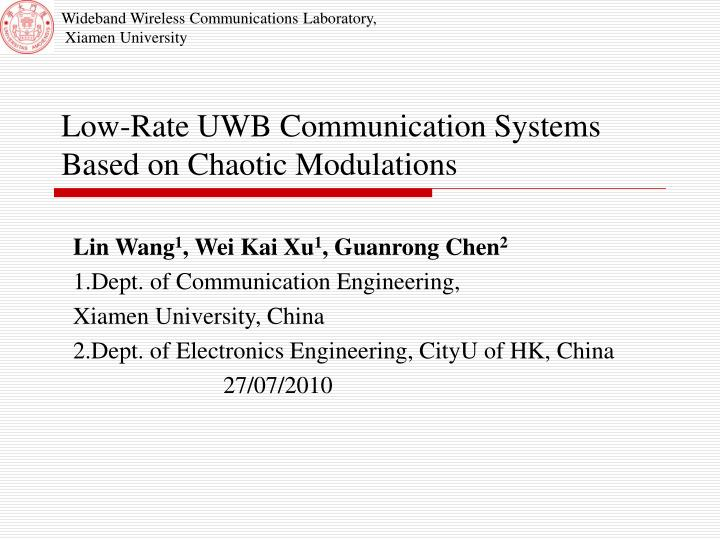 low rate uwb communication systems based on chaotic modulations n.