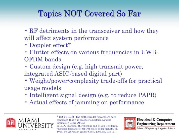 Topics NOT Covered So Far