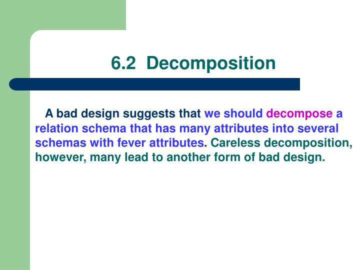 6.2  Decomposition