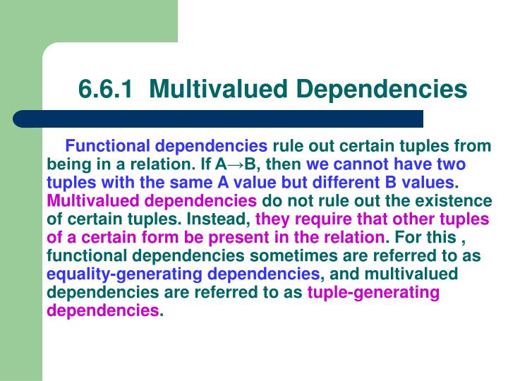 6.6.1  Multivalued Dependencies