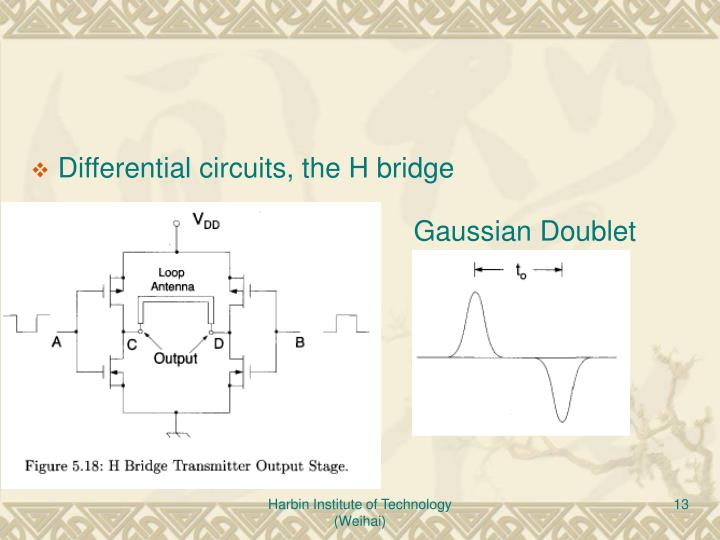 Differential circuits, the H bridge