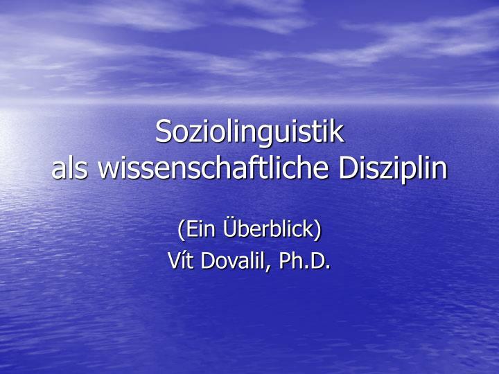 soziolinguistik als wissenschaftliche disziplin n.