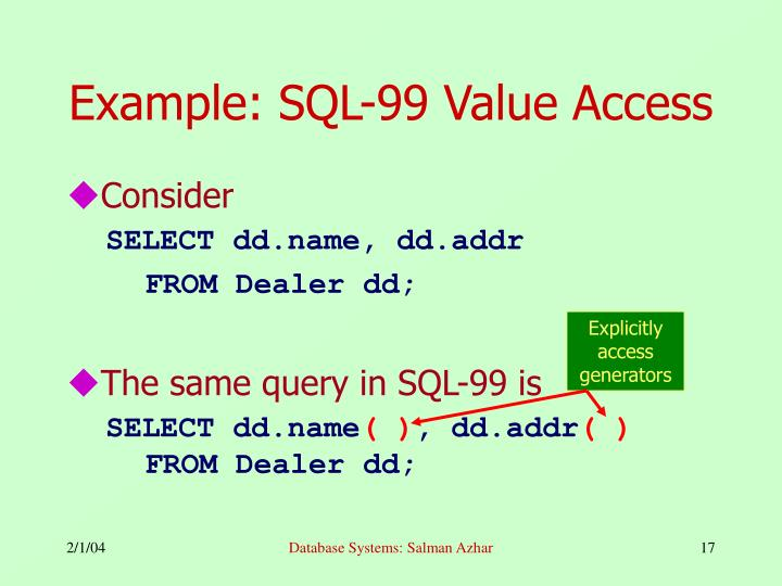 Example: SQL-99 Value Access