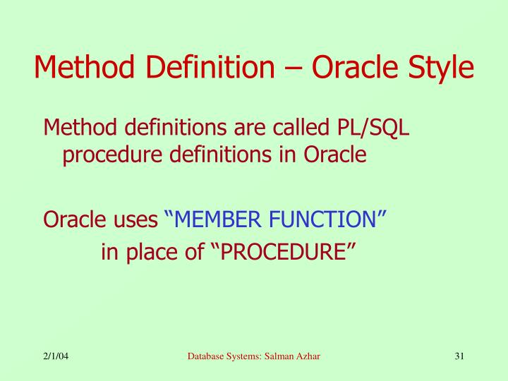 Method Definition – Oracle Style