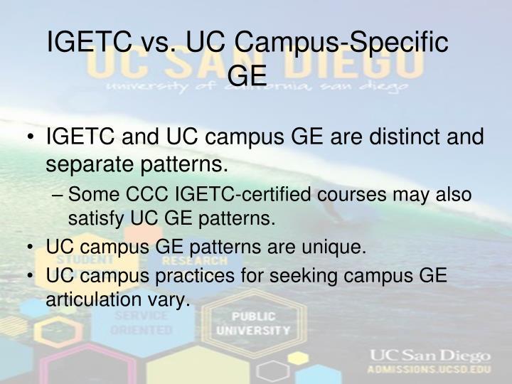 IGETC vs. UC Campus-Specific GE