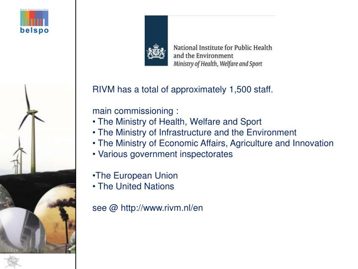 RIVM has a total of approximately 1,500 staff.