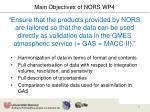 main objectives of nors wp4