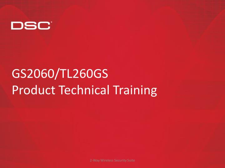 Gs2060 tl260gs product technical training