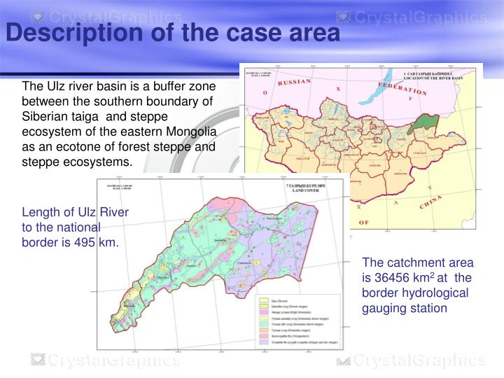 Description of the case area