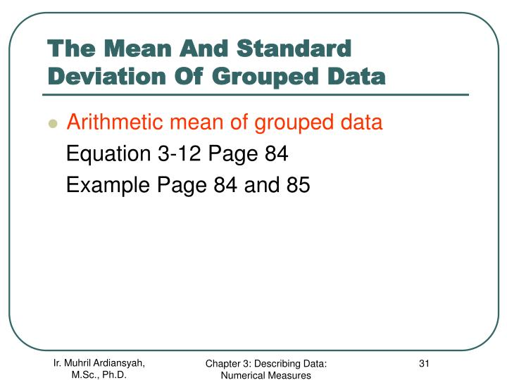 The Mean And Standard Deviation Of Grouped Data