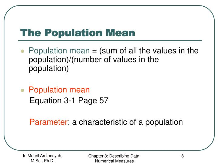 The population mean