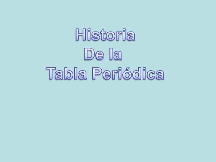 Ppt historia de la tabla peridica powerpoint presentation id historia de la tabla peridica urtaz Images