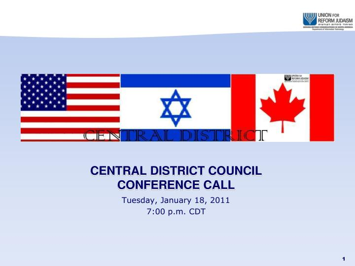 central district council conference call n.