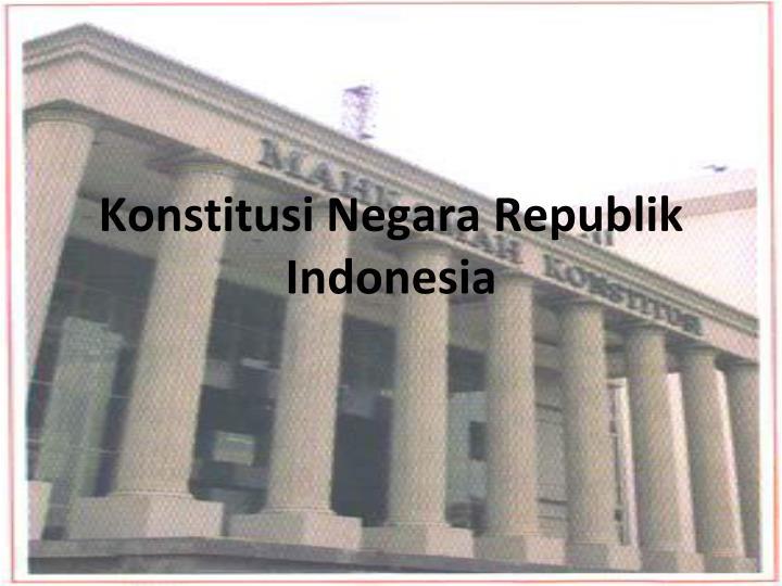 konstitusi negara republik indonesia n.