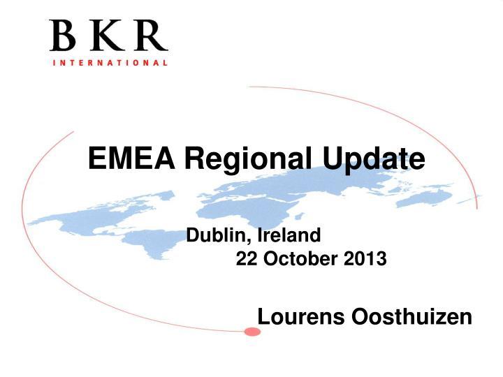 EMEA Regional Update