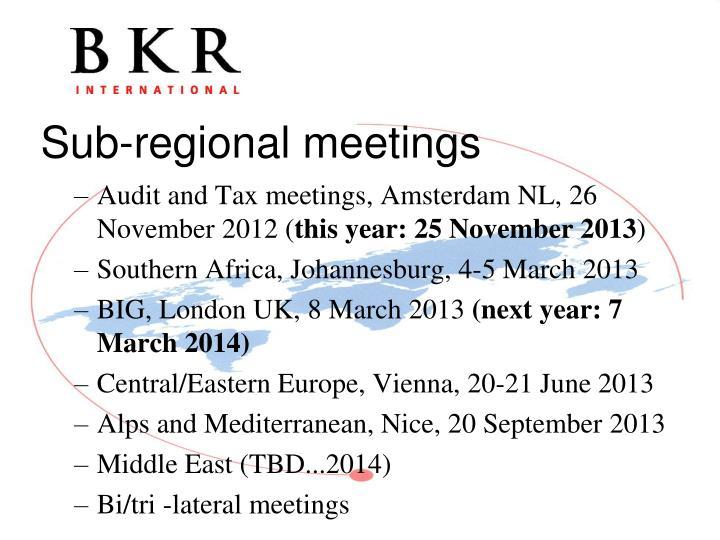 Audit and Tax meetings, Amsterdam NL, 26 November 2012 (