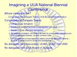 imagining a uua national biennial conference