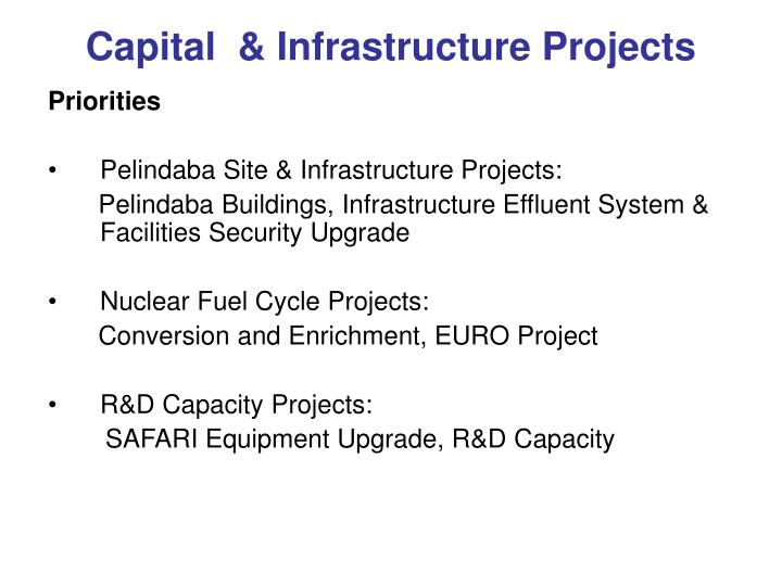 Capital  & Infrastructure Projects