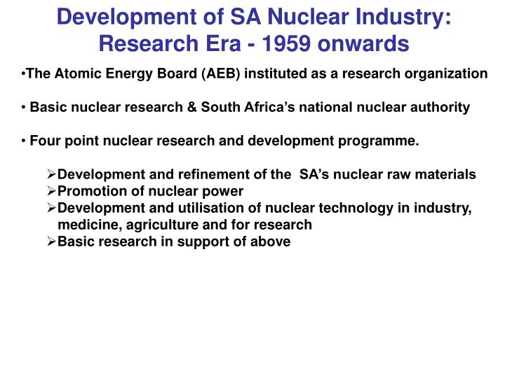 Development of SA Nuclear Industry: