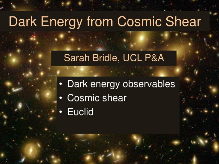 dark energy from cosmic shear n.