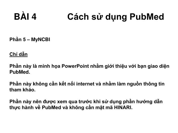 B i 4 c ch s d ng pubmed