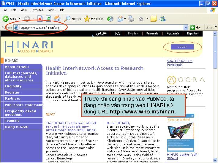 Trước khi đăng nhập vào PubMed, ta đăng nhập vào trang web HINARI sử dụng URL