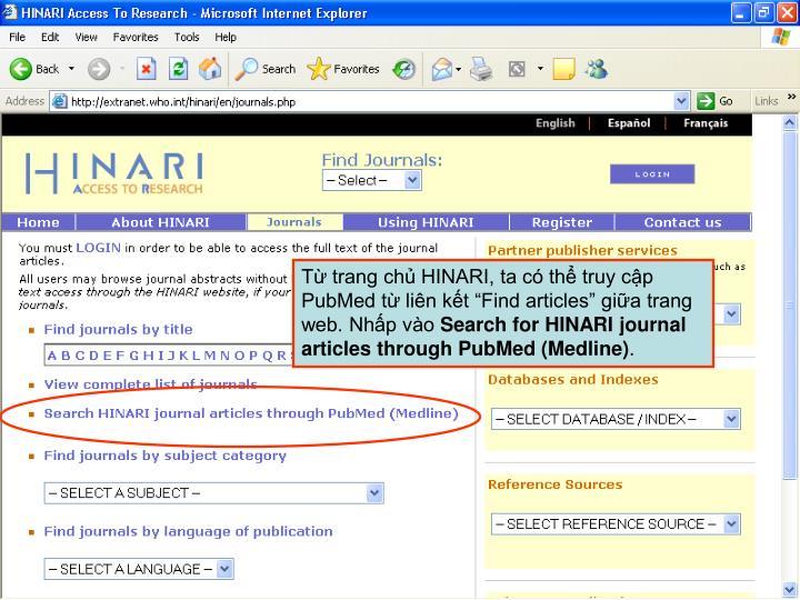 """Từ trang chủ HINARI, ta có thể truy cập PubMed từ liên kết """"Find articles"""" giữa trang web. Nhấp vào"""