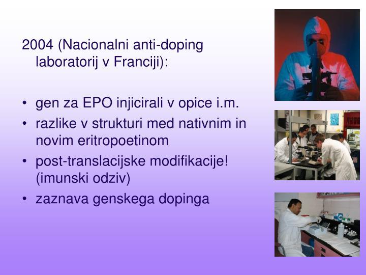 2004 (Nacionalni anti-doping laboratorij v Franciji):