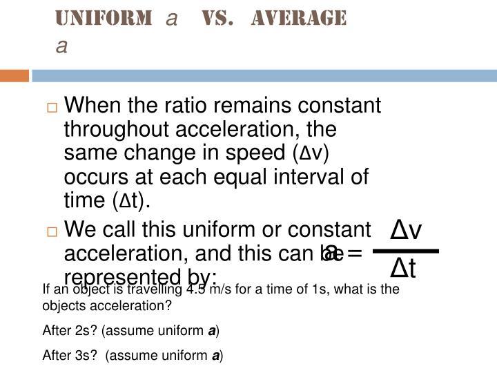 Uniform a vs average a
