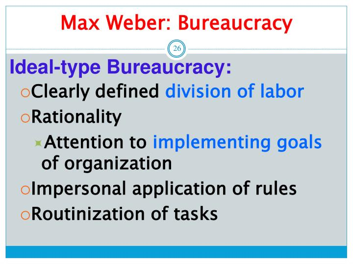 definition of bureaucracy by max weber