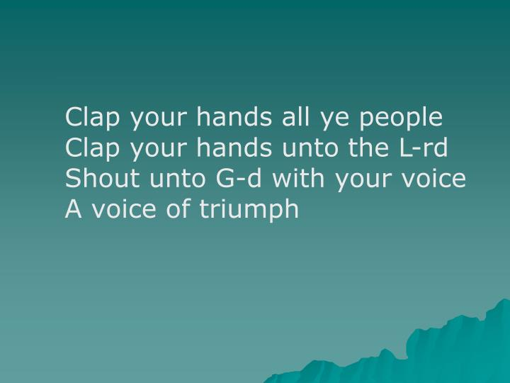 Clap your hands all ye people