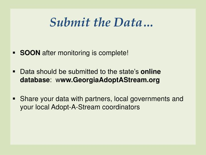 Submit the Data…