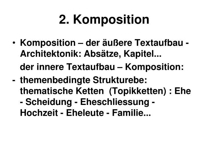 2. Komposition