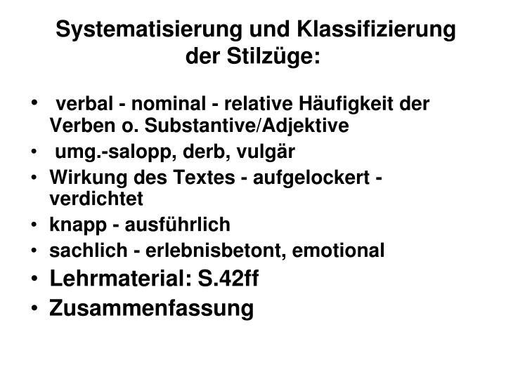 Systematisierung und Klassifizierung der Stilzüge: