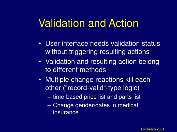 Validation and Action