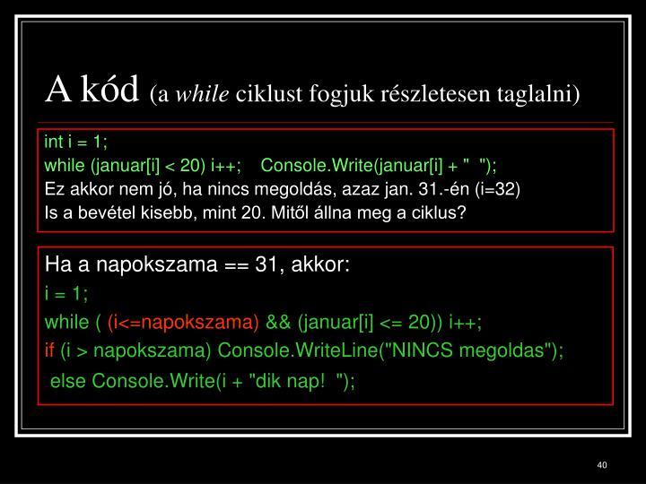 A kód