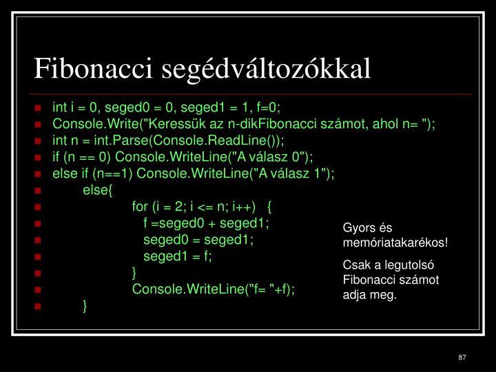 Fibonacci segédváltozókkal