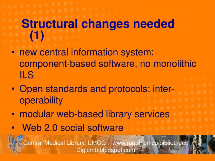 Structural changes needed (1