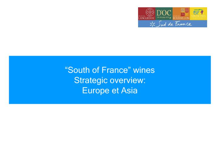 """""""South of France"""" wines"""