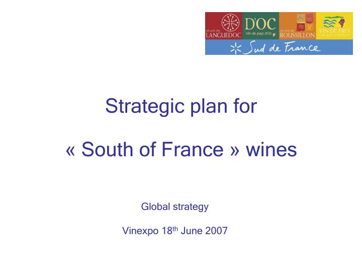 Strategic plan for south of france wines