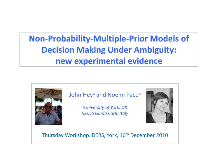 Non probability multiple prior models of decision making under ambiguity new experimental evidence