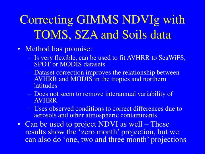 Correcting GIMMS NDVIg with TOMS, SZA and Soils data
